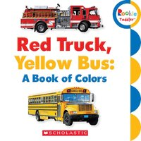 (进口原版) 学乐 幼儿ABC Red Truck, Yellow Bus: A Book of Colors